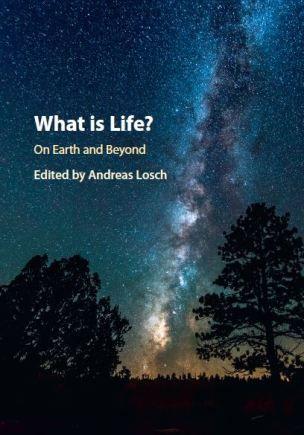 What is Life? On Earth and Beyond