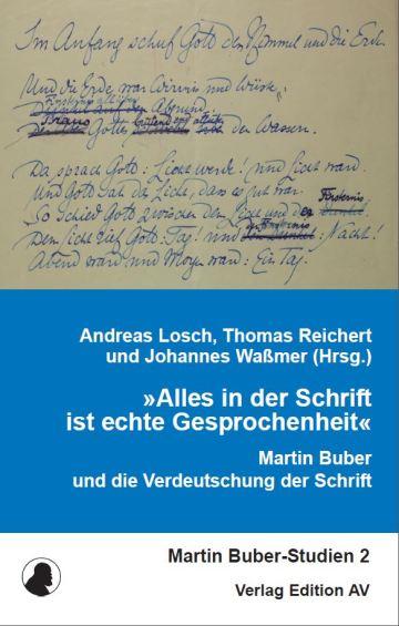 Martin Buber und die Verdeutschung der Schrift