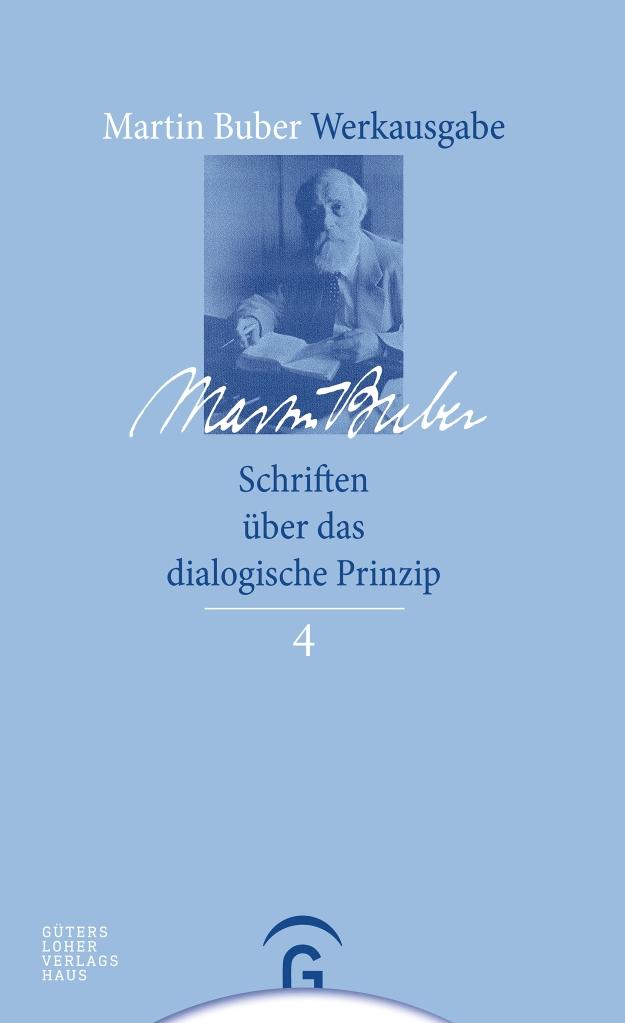 Cover Martin Buber Schriften über das dialogische Prinzip MBW 4